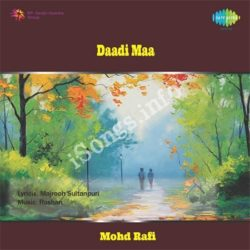 Dadi Maa Songs Free Download (Dadi Maa Movie Songs)