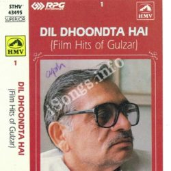 Dil Dhoondta Hai Film Hits Of Gulzar Vol 1