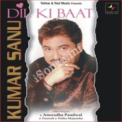 Dil Ki Baat Kumar Sanu Songs Free Download (Dil Ki Baat Kumar Sanu Movie Songs)
