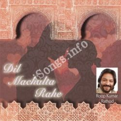 Dil Machalta Rahe Songs Free Download (Dil Machalta Rahe Movie Songs)