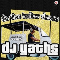 Do The Indian Dance Songs Free Download (Do The Indian Dance Movie Songs)