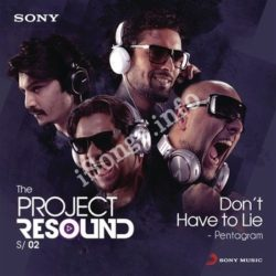 Don't Have To Lie Songs Free Download (Don't Have To Lie Movie Songs)