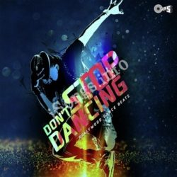 Dont Stop Dancing Songs Free Download (Dont Stop Dancing Movie Songs)