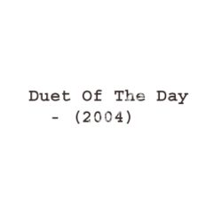 Duet Of The Day Songs Free Download (Duet Of The Day Movie Songs)