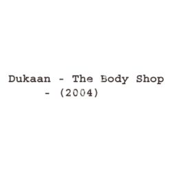 Dukaan The Body Shop Songs Free Download (Dukaan The Body Shop Movie Songs)