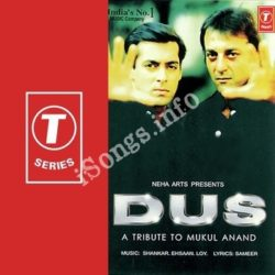 Dus-A Tribute To Mukul Anand Songs Free Download (Dus-A Tribute To Mukul Anand Movie Songs)