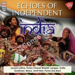Echoes of Independent India