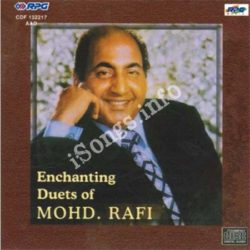 Enchanting Duets Of Mohammed Rafi