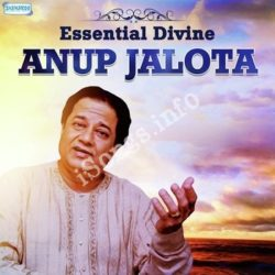 Essential Divine - Anup Jalota Songs Free Download (Essential Divine – Anup Jalota Movie Songs)