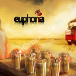 Euphoria - The Band Songs Free Download (Euphoria – The Band Movie Songs)