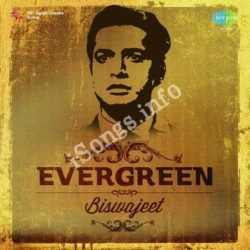 Evergreen - Biswajeet Songs Free Download (Evergreen – Biswajeet Movie Songs)