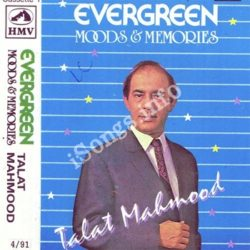 Evergreen Hits Of Talat Mahmood