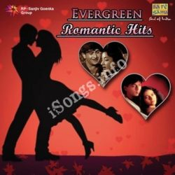 Evergreen Romantic Hits Songs Free Download (Evergreen Romantic Hits Movie Songs)