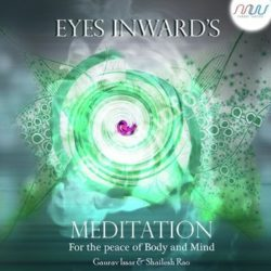 Eyes Inwards - Meditation Songs Free Download (Eyes Inwards – Meditation Movie Songs)