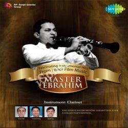 Fascinating Instrumental Hits Of Master Ebrahim