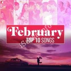 February - Top 10 Songs Songs Free Download (February – Top 10 Songs Movie Songs)