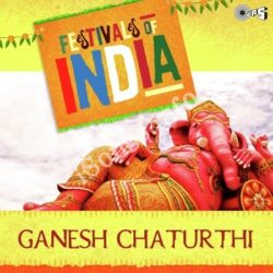 Festival Of India - Ganesh Chaturthi Songs Free Download (Festival Of India – Ganesh Chaturthi Movie Songs)