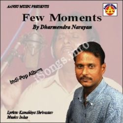 Few Moments Songs Free Download (Few Moments Movie Songs)