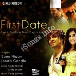 First Date Songs Free Download (First Date Movie Songs)