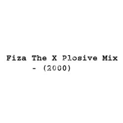 Fiza The X Plosive Mix Songs Free Download (Fiza The X Plosive Mix Movie Songs)