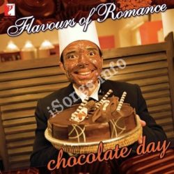 Flavours Of Romance - Chocolate Day Songs Free Download (Flavours Of Romance – Chocolate Day Movie Songs)