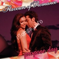 Flavours Of Romance - Propose Day Songs Free Download (Flavours Of Romance – Propose Day Movie Songs)