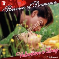 Flavours Of Romance-Valentines Day Vol 1 Songs Free Download (Flavours Of Romance-Valentines Day Vol 1 Movie Songs)