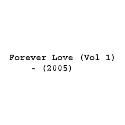 Forever Love (Vol 1) Songs Free Download (Forever Love (Vol 1) Movie Songs)