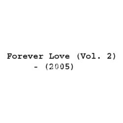 Forever Love (Vol 2) Songs Free Download (Forever Love (Vol 2) Movie Songs)