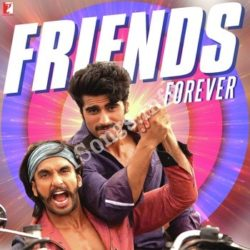 Friends Forever Songs Free Download (Friends Forever Movie Songs)