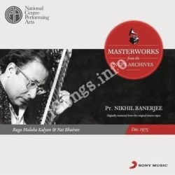From The Ncpa Archives Nikhil Banerjee Songs Free Download (From The Ncpa Archives Nikhil Banerjee Movie Songs)