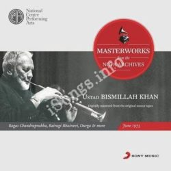 From The Ncpa Archives Ustad Bismillah Khan Songs Free Download (From The Ncpa Archives Ustad Bismillah Khan Movie Songs)