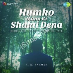 Humko Mann Ki Shakti Dena Songs Free Download (Humko Mann Ki Shakti Dena Movie Songs)