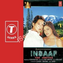 Insaaf - The Justise Songs Free Download (Insaaf – The Justise Movie Songs)
