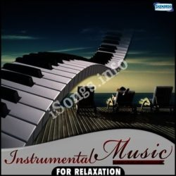 Instrumental Music For Relaxation Songs Free Download (Instrumental Music For Relaxation Movie Songs)
