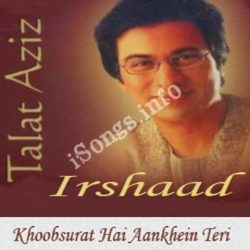 Irshaad - Talat Aziz Songs Free Download (Irshaad – Talat Aziz Movie Songs)