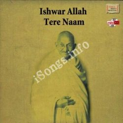 Ishwar Allah Tere Naam Songs Free Download (Ishwar Allah Tere Naam Movie Songs)