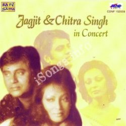 Jagjit Singh Chitra Singh In Concert Songs Free Download (Jagjit Singh Chitra Singh In Concert Movie Songs)