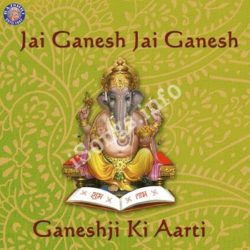 Jai Ganesh Jai Ganesh-Ganeshji Ki Aarti Songs Free Download (Jai Ganesh Jai Ganesh-Ganeshji Ki Aarti Movie Songs)