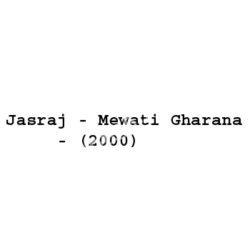 Jasraj - Mewati Gharana Songs Free Download (Jasraj – Mewati Gharana Movie Songs)