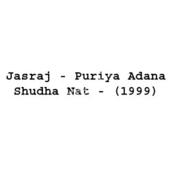 Jasraj - Puriya Adana Shudha Nat Songs Free Download (Jasraj – Puriya Adana Shudha Nat Movie Songs)