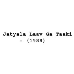 Jatyala Laav Ga Taaki Songs Free Download (Jatyala Laav Ga Taaki Movie Songs)