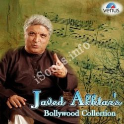 Javed Akthars Bollywood Collection Songs Free Download (Javed Akthars Bollywood Collection Movie Songs)