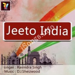 Jeeto India Songs Free Download (Jeeto India Movie Songs)