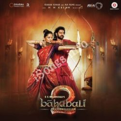 Baahubali 2 - The Conclusion Songs Free Download - N Songs (Baahubali 2 – The Conclusion Movie Songs)