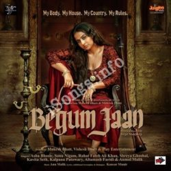 Begum Jaan Songs Free Download - N Songs (Begum Jaan Movie Songs)