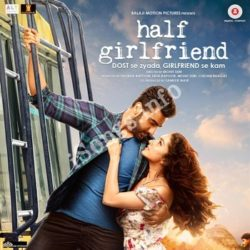 Half Girlfriend Songs Free Download - N Songs (Half Girlfriend Movie Songs)