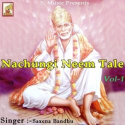 Nachungi Neem Tale Vol 1 Songs Free Download (Nachungi Neem Tale Vol 1 Movie Songs)