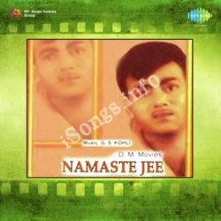 Namaste Ji Songs Free Download (Namaste Ji Movie Songs)