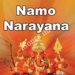 Namo Narayana Songs Free Download (Namo Narayana Movie Songs)